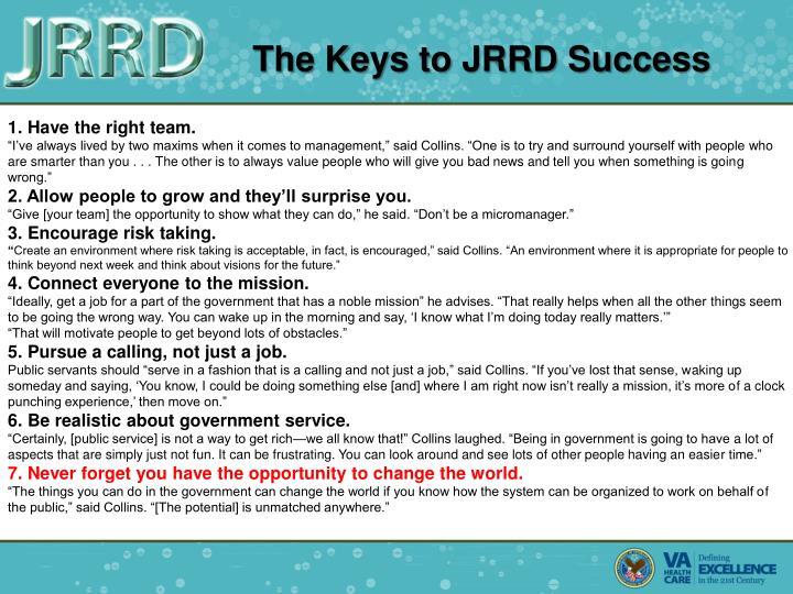 The Keys to JRRD Success