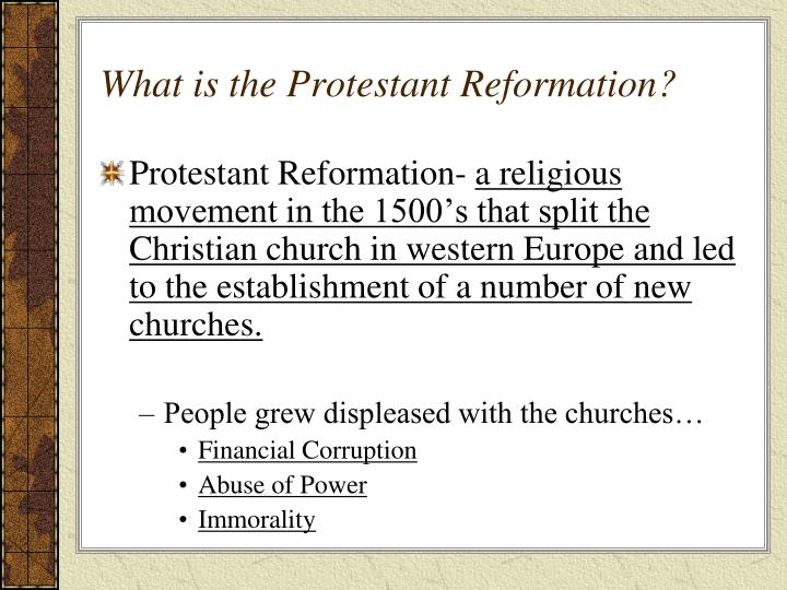 What is the Protestant Reformation?