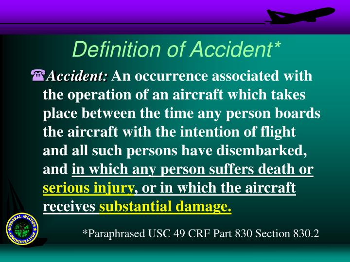 Definition of Accident*