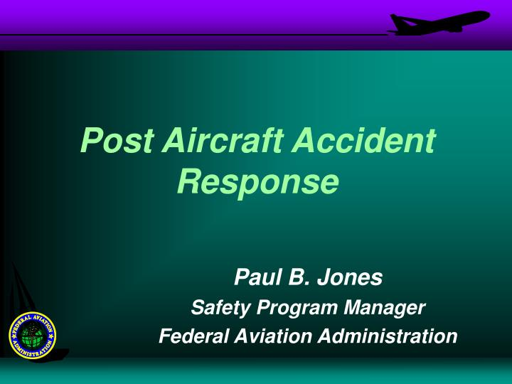 Post aircraft accident response