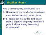 explicit choice