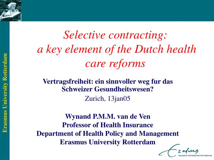 selective contracting a key element of the dutch health care reforms