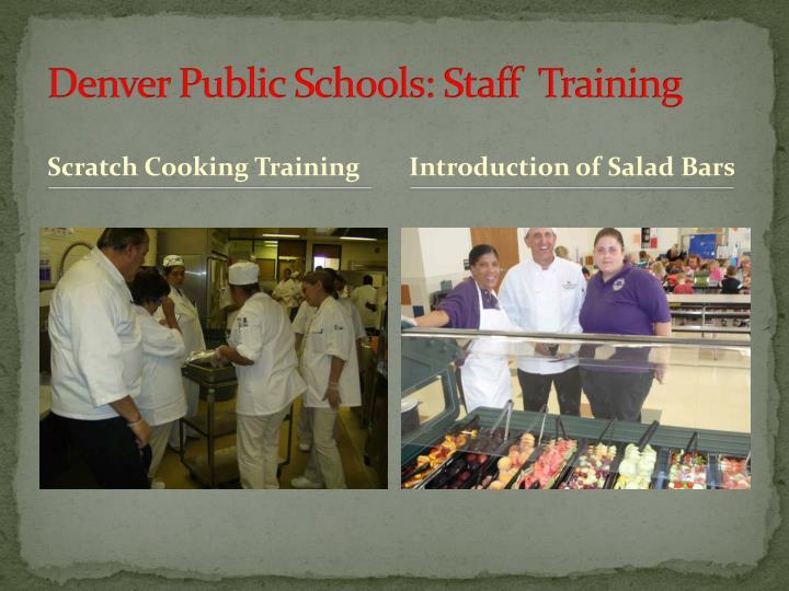 Denver Public Schools: Staff  Training