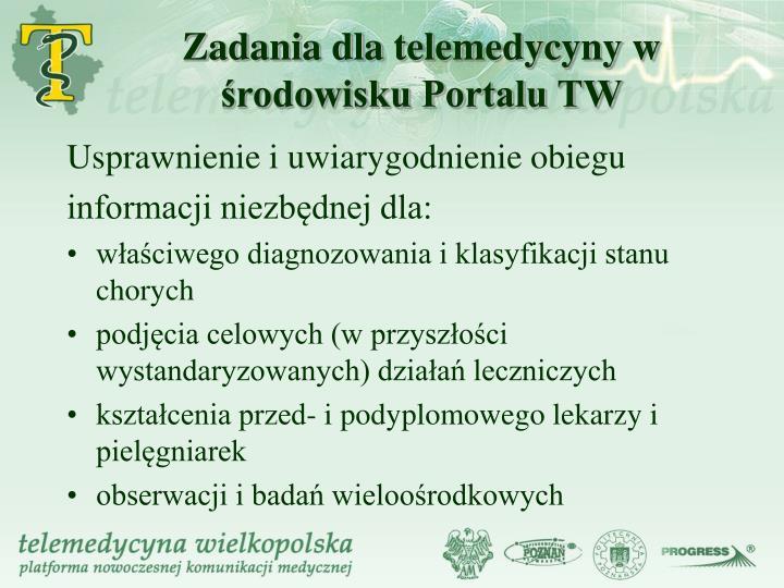 Zadania dla telemedycyny w rodowisku portalu tw