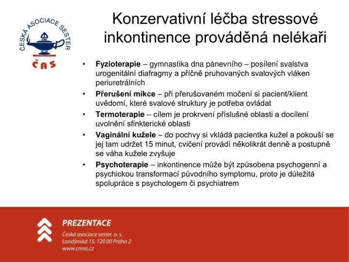 Konzervativní léčba stressové inkontinence prováděná nelékaři
