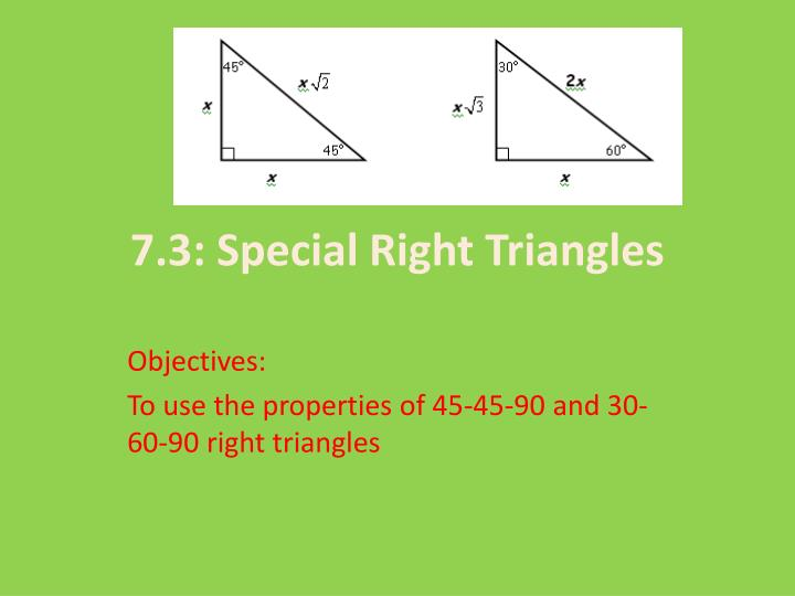 7 3 special right triangles