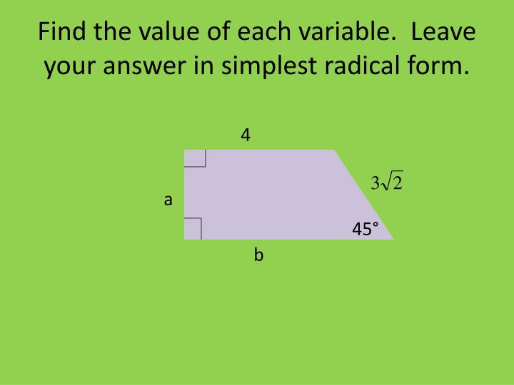 Find the value of each variable.  Leave your answer in simplest radical form.