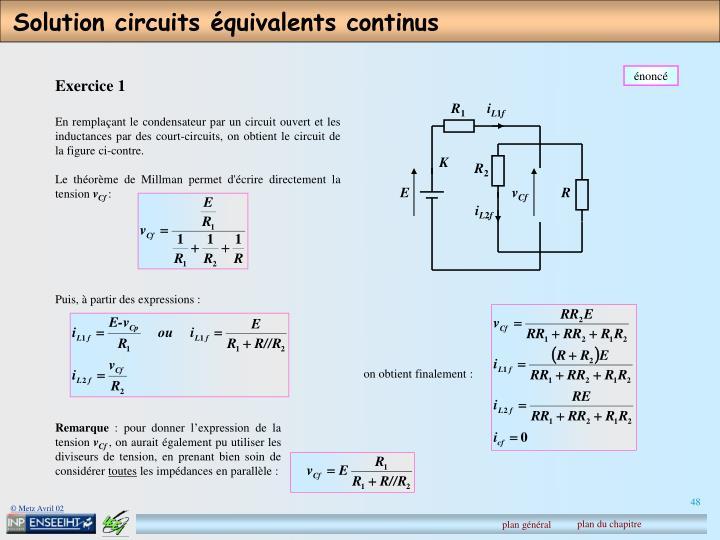 Solution circuits équivalents continus
