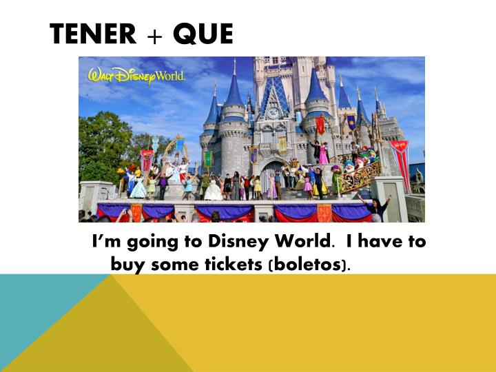 TENER + QUE