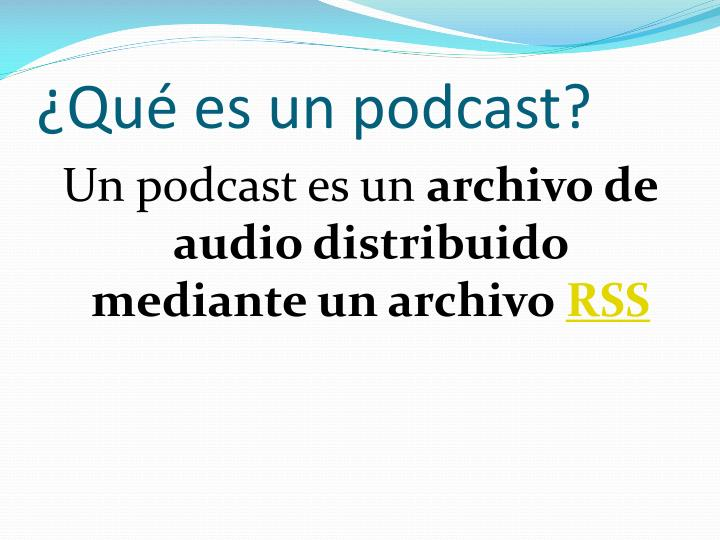 Qu es un podcast