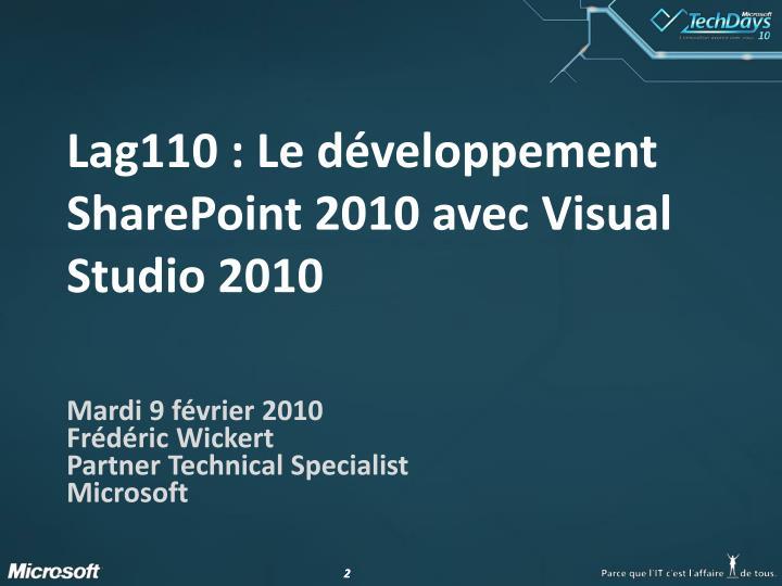 Lag110 le d veloppement sharepoint 2010 avec visual studio 2010