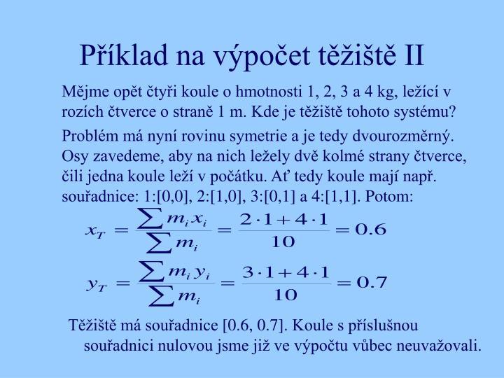 Příklad na výpočet těžiště II