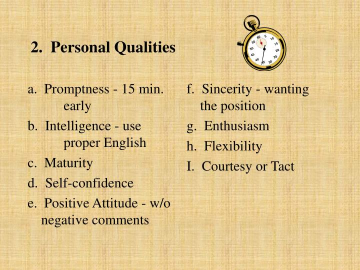 a.  Promptness - 15 min. early