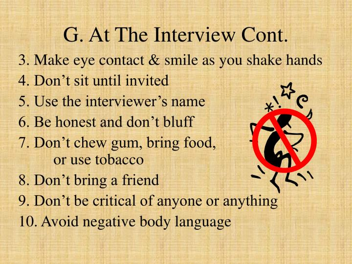 G. At The Interview Cont.