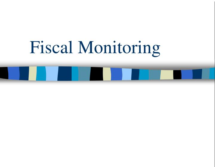 fiscal monitoring n.
