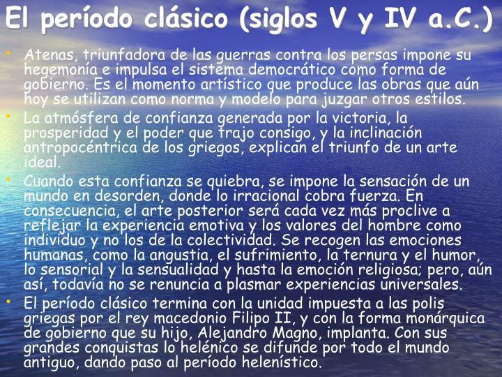 El período clásico (siglos V y IV a.C.)