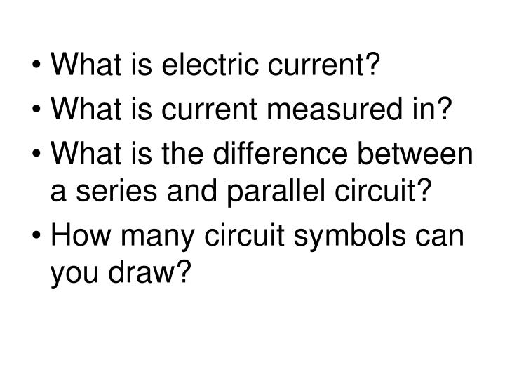 Ppt What Is Electric Current What Is Current Measured In