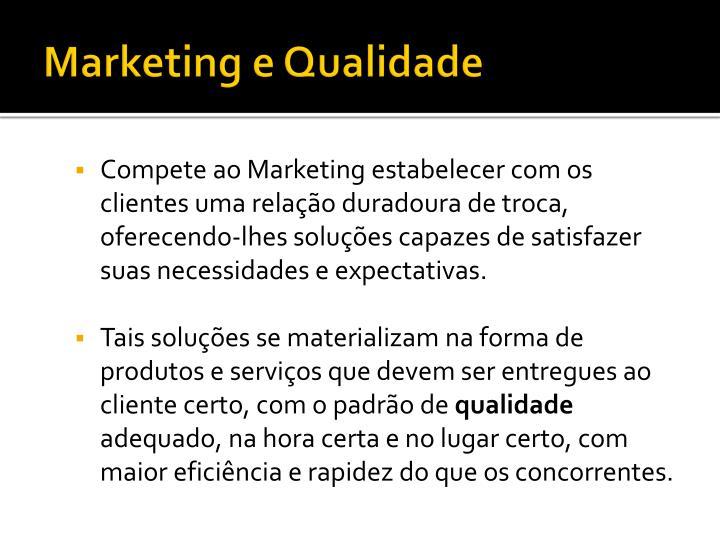 Marketing e Qualidade
