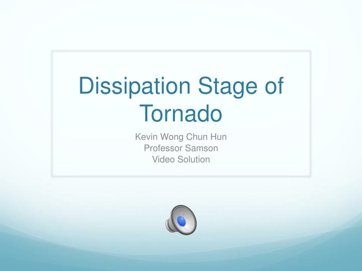 dissipation stage of tornado n.