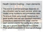 health centre costing main elements