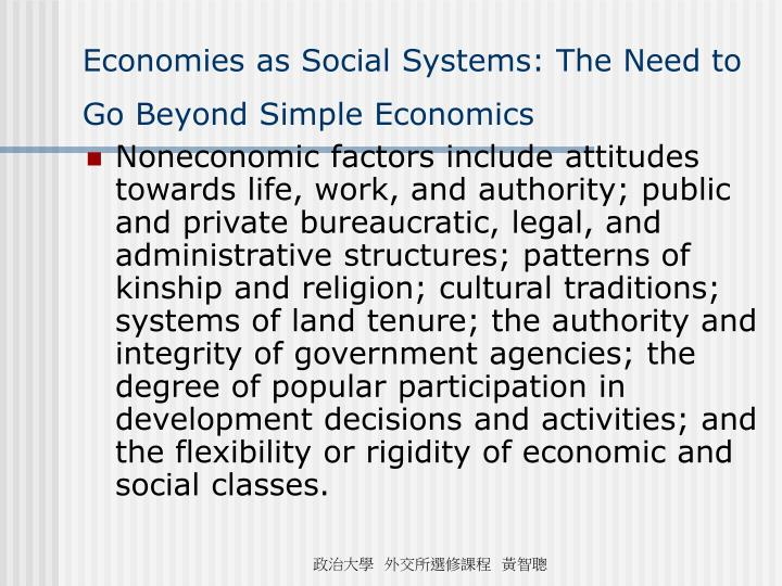 Economies as Social Systems: The Need to Go Beyond Simple Economics