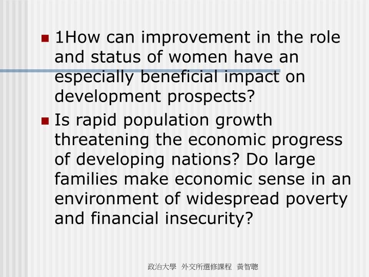 1How can improvement in the role and status of women have an especially beneficial impact on development prospects?