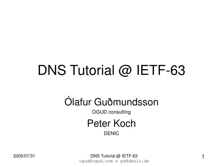 dns tutorial @ ietf 63