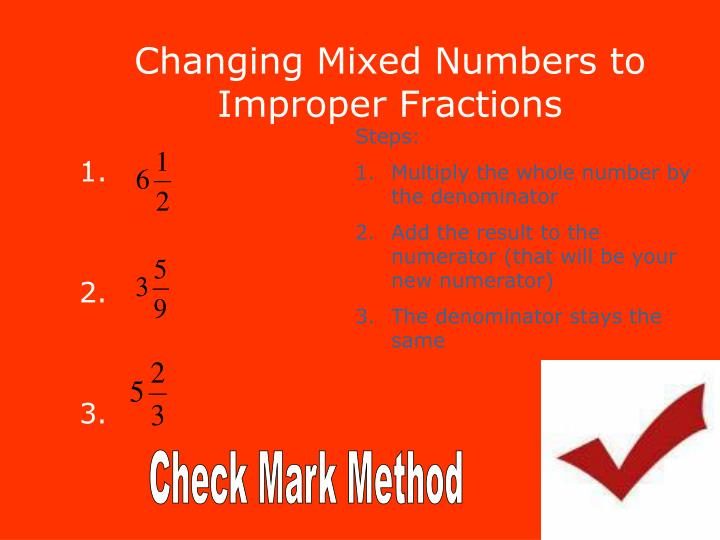 Changing Mixed Numbers to Improper Fractions