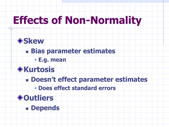 Effects of Non-Normality