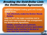 breaking the gold dollar link the smithsonian agreement