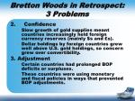 bretton woods in retrospect 3 problems1