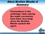 since bretton woods a summary