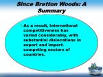 since bretton woods a summary1