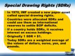 special drawing rights sdrs