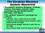 the european monetary system maastricht1