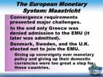 the european monetary system maastricht2