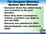 the european monetary system new entrants