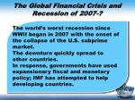 the global financial crisis and recession of 2007