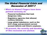 the global financial crisis and recession of 20071