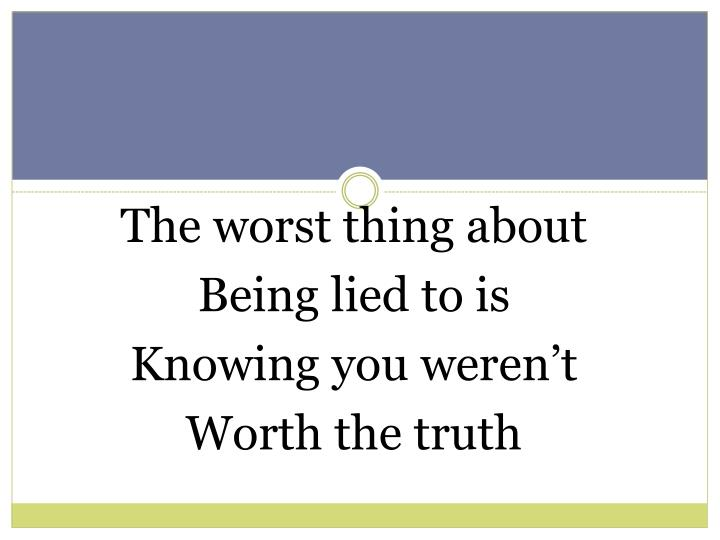 The worst thing about