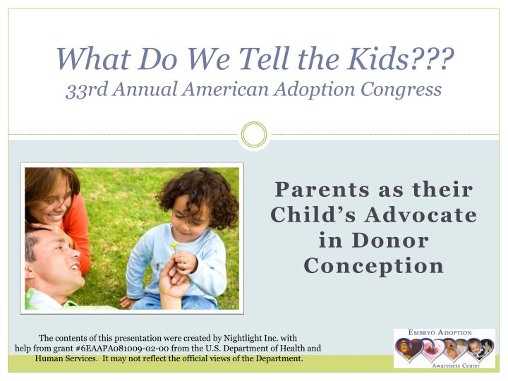 What do we tell the kids 33rd annual american adoption congress