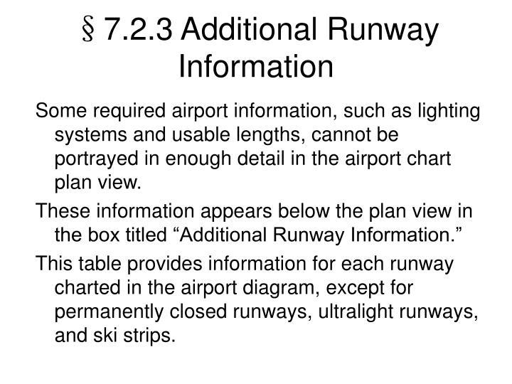 §7.2.3 Additional Runway Information