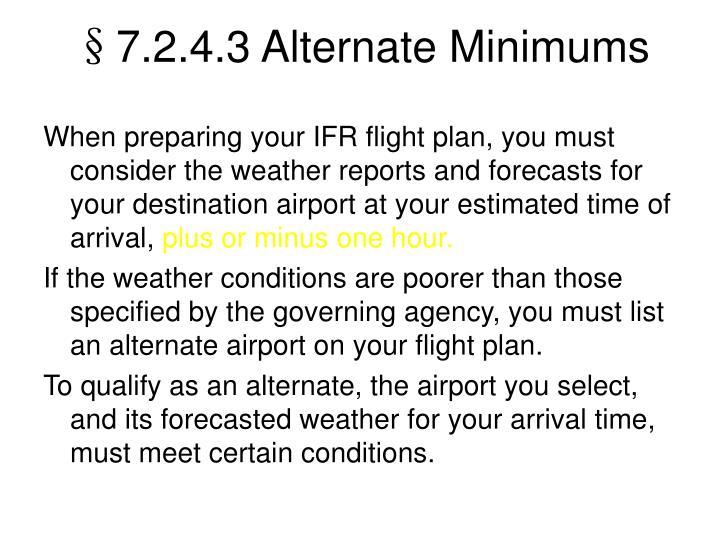 §7.2.4.3 Alternate Minimums