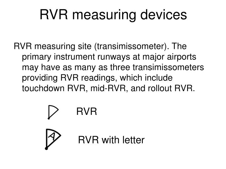 RVR measuring devices