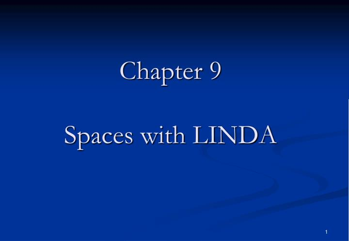 chapter 9 spaces with linda n.