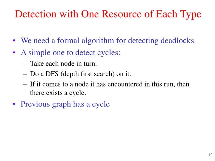 Detection with One Resource of Each Type