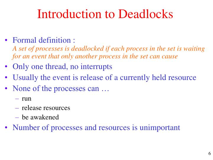 Introduction to Deadlocks