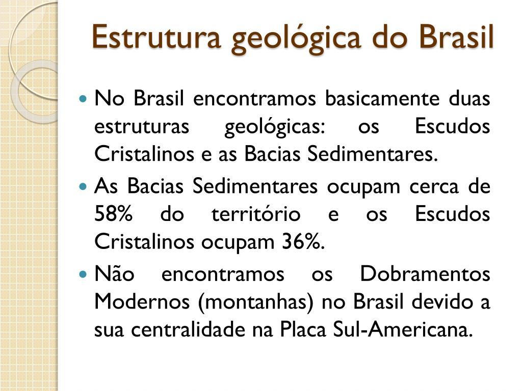 Ppt Unidade 01 Capítulo 1 Estrutura Geológica Do Brasil