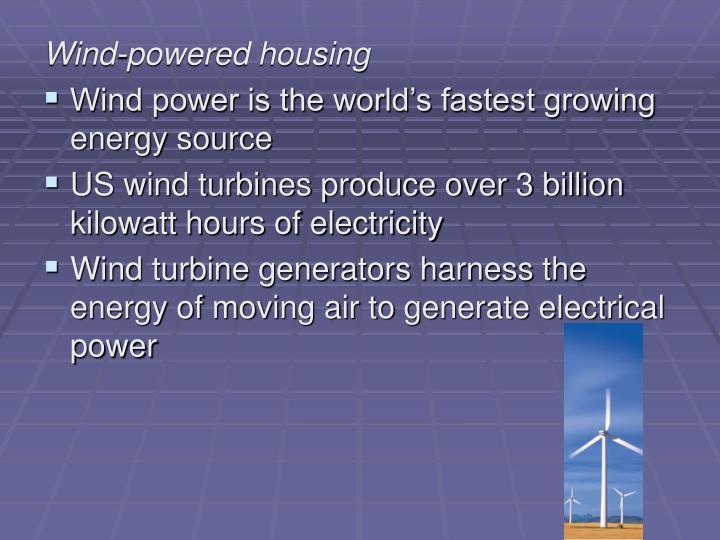 Wind-powered housing