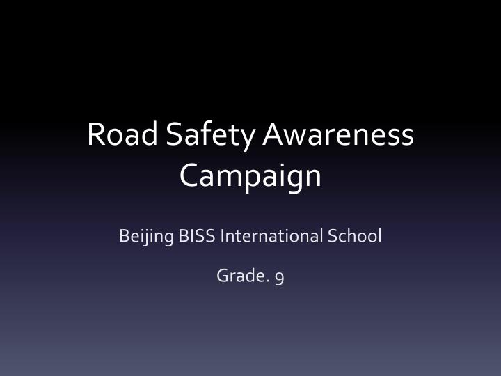 road safety awareness campaign n.